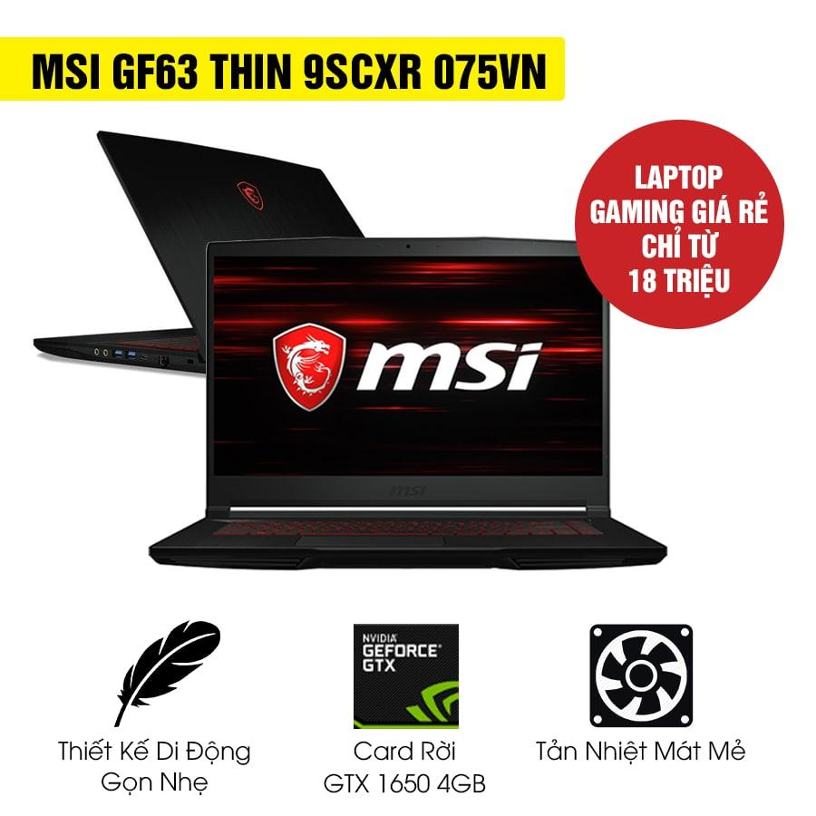 [Mới 100% Full Box] Laptop MSI GF63 Thin 9SCXR 075VN - Intel Core i5