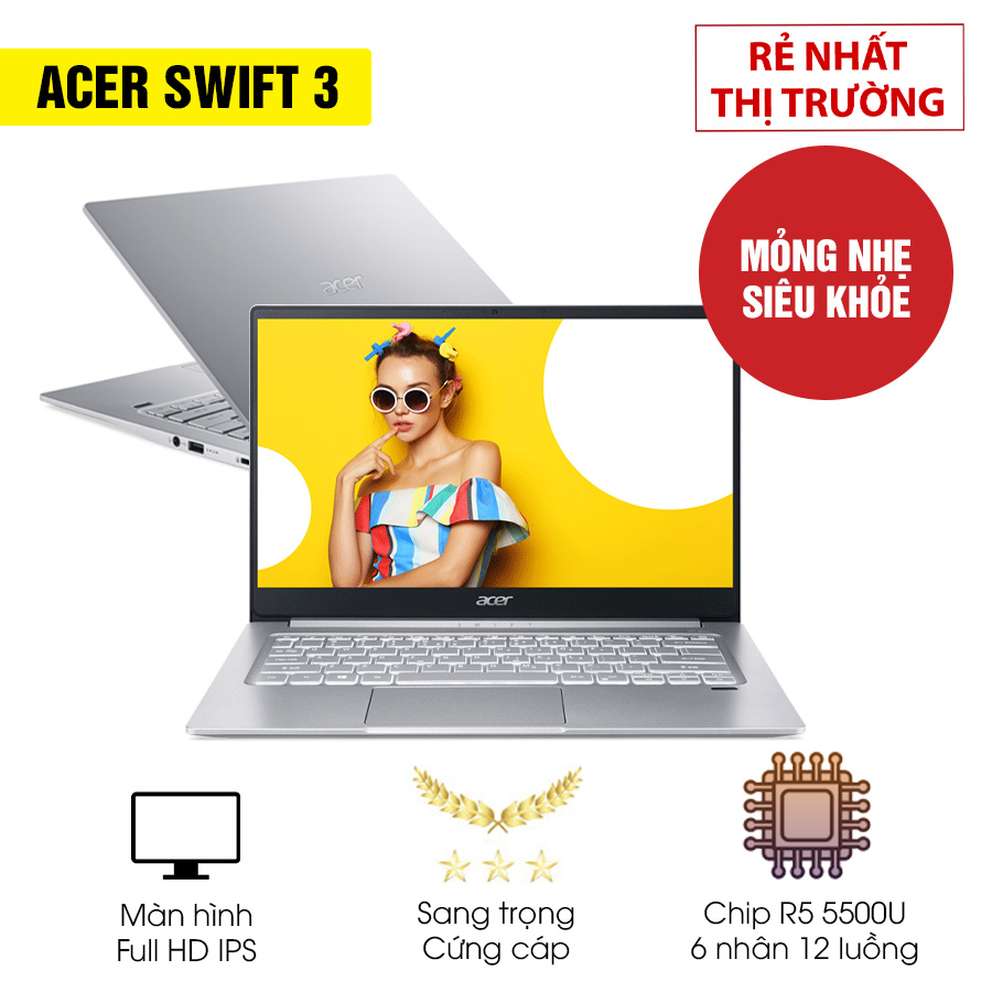 [Mới 100% Full box] Laptop Acer Swift 3 SF314-41-R8VS - Ryzen 5