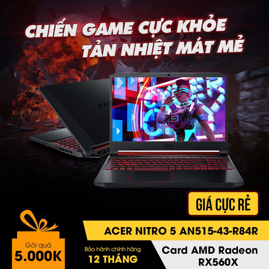 [Mới 100% Full box] Laptop Gaming Acer Nitro 5 AN515-43-R84R - Ryzen 5