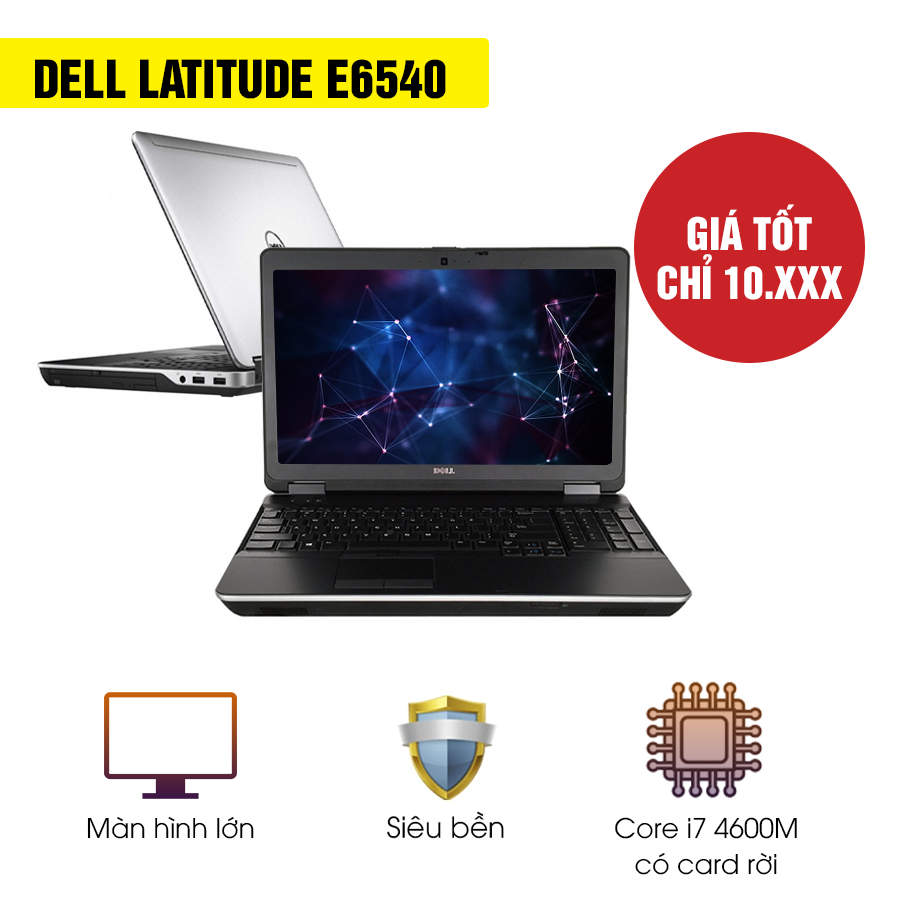 Laptop cũ Dell Latitude E6540 - Intel Core i7 4600M + Card rời